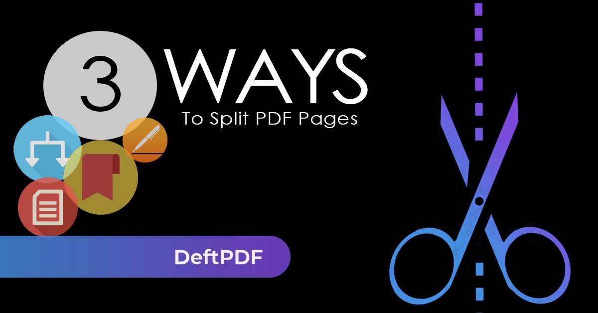 DeftPDF Split PDF pages in three ways
